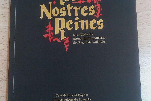 Nova adquisició: 'Les nostres reines. Les oblidades monarques medievals del Regne de València'