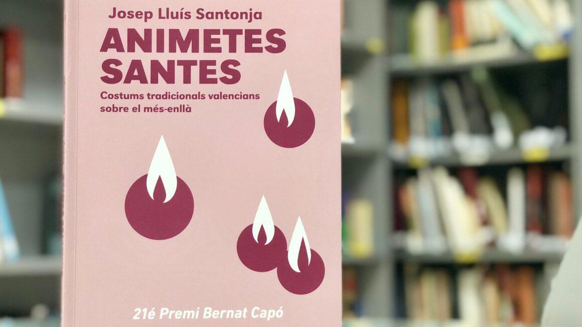 """Nova adquisició: """"Animetes santes. Costums tradicionals valencians sobre el més-enllà"""""""